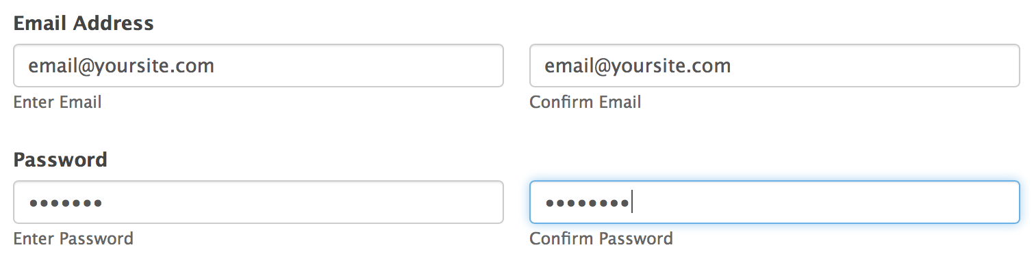 Retype password to confirm password. Also confirm email address.