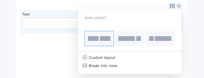 Field Options Break Row layout