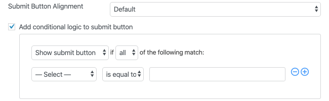 Form Settings Styling & Buttons Submit Button Conditional Logic