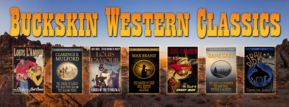 Buckskin Editions/Western Classics