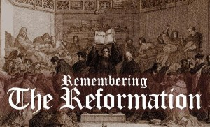 RememberingTheReformation