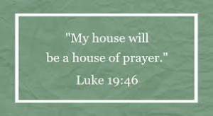 house of prayer luke 19