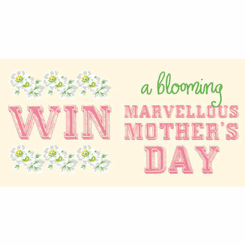 Win a Blooming Marvellous Mother's Day prize with Cath Kidston