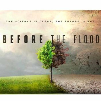 Watch for free, Before the Flood at National Geographic Channel