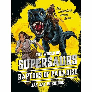 Free copies of Supersaurs: Raptors of Paradise