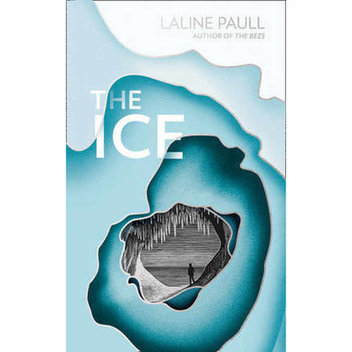 100 free copies of, The Ice by the Baileys Prize-shortlisted author Laline Paull