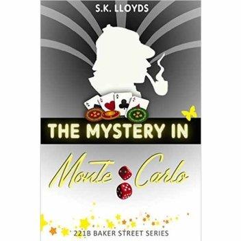 Free ebook, The Mystery in Monte Carlo: A John Watson and Sherlock Holmes Case