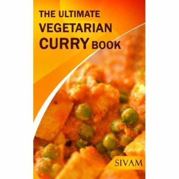 Free The Ultimate Vegetarian Curry Book (The Ultimate Indian Cooking 1) eBook