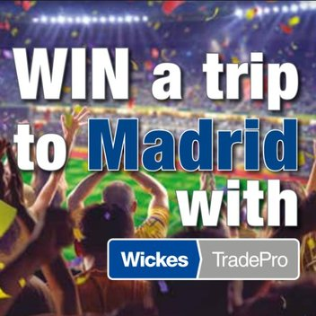 Win a trip to Madrid, thanks to Wickes