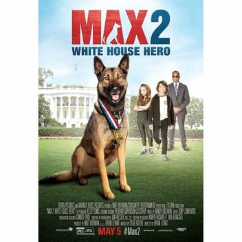 Free tickets to watch, Max 2: White House Hero