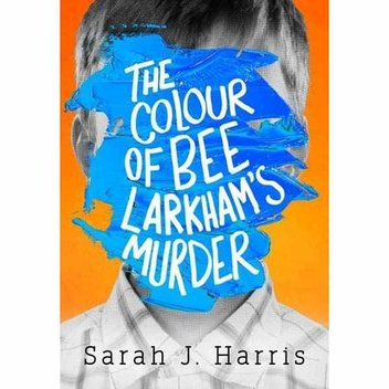 Claim a free copy of The Colour of Bee Larkham's Murder