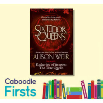 100 free copies of Six Tudor Queens at Caboodle