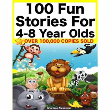 Free ebook, 100 Fun Stories for 4-8 Year Olds