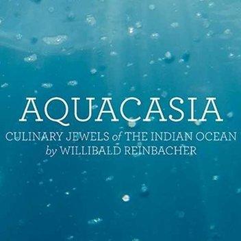 Get 1 of 10 Copies of AQUACASIA Cookbook