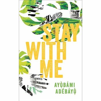 100 free copies of Ayobami Adebayo's Stay With Me