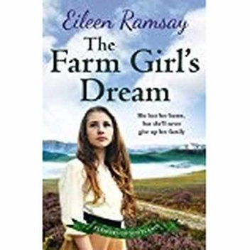 70 free copies of the novel, The Farm Girl's Dream by Eileen Ramsay