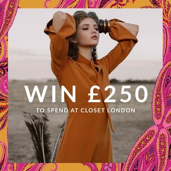 Get £250 to spend at Closet London