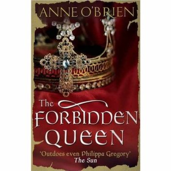 Free ebook, The Forbidden Queen by Anne O'Brien