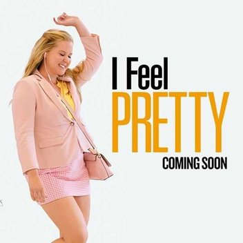 Watch 'I Feel Pretty' for free