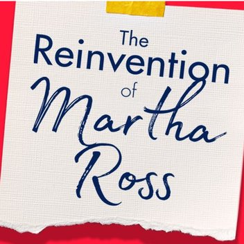 Win a £100 Benefit voucher with The Reinvention of Martha Ross