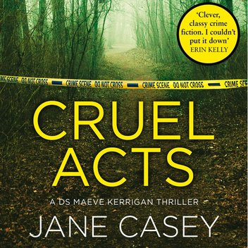 Be among the first to read Jane Casey's Cruel Acts