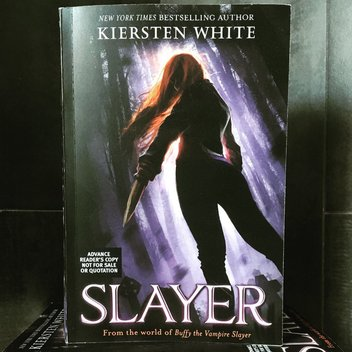 Secure a free copy of Slayer by Kiersten White