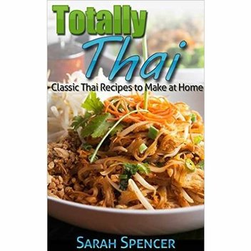 Free recipe ebook, Totally Thai: Classic Thai Recipes to Make at Home