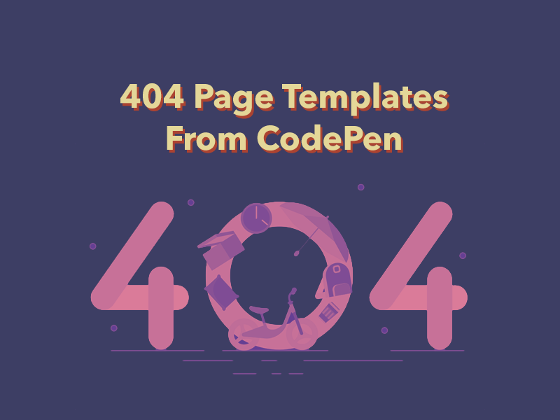 404 Page Concepts From CodePen | Search by Muzli