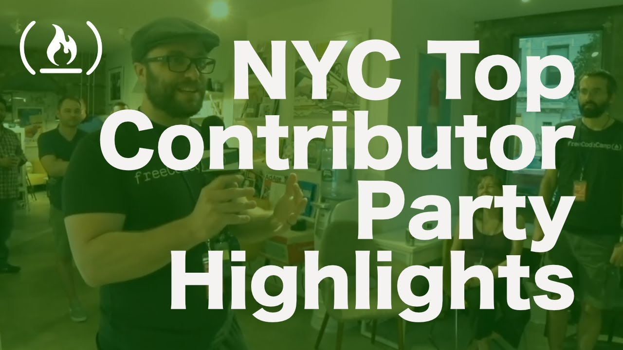 freeCodeCamp 2018 Top Contributor Party in New York City - Highlights and Interviews