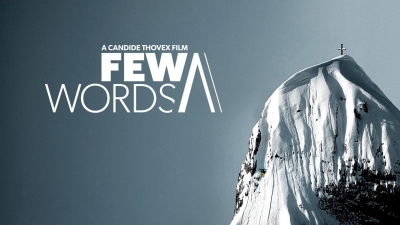 FEW WORDS - Candide Thovex