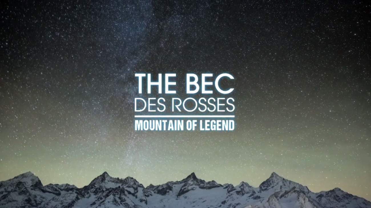 The Bec des Rosses - Mountain of Legend