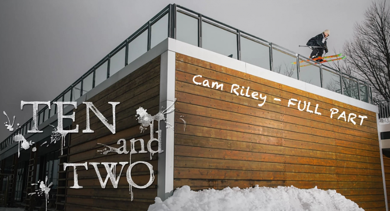 Cam Riley - Ten and Two (Full Part)