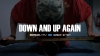 DOWN AND UP AGAIN - Lukas Schaefer