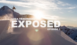 EXPOSED - Luca Tribondeau - EPISODE 1