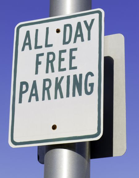 Urban motorist's dream sign: All Day Free Parking
