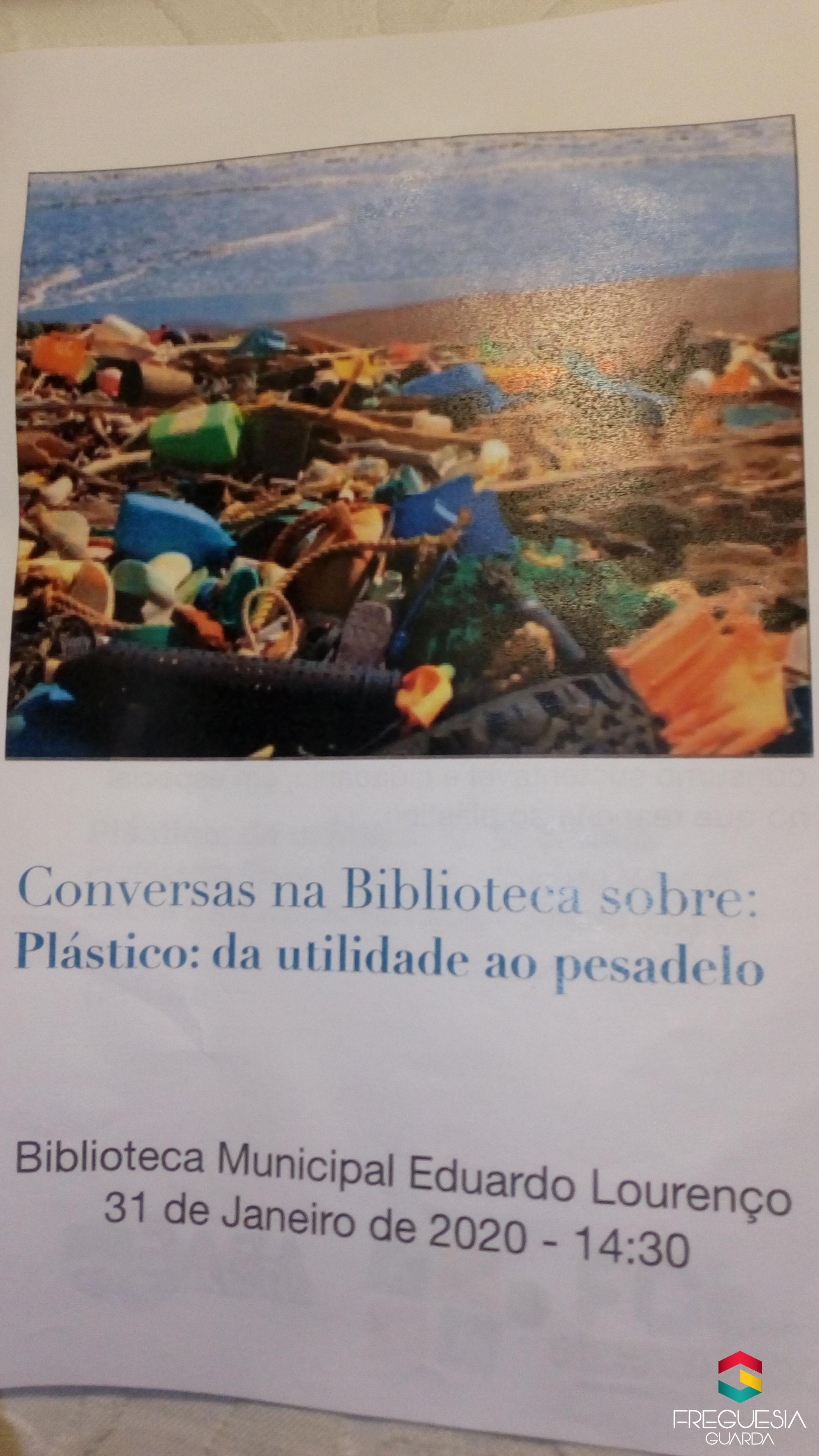 """""""Plástico: da utilidade ao pesadelo"""""""