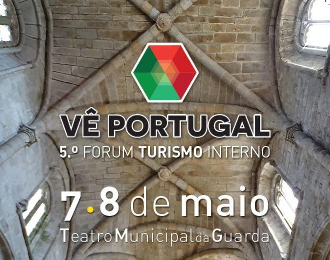 """V Fórum de Turismo Interno – """"Vê Portugal"""""""