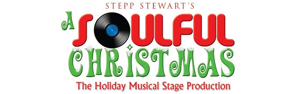 Stepp Stewart's A Soulful Christmas (Saturday Matinee) Tickets ...