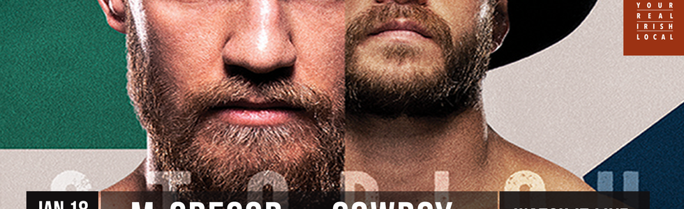 Ufc 246 Conor Mcgregor V Cowboy Tickets Ri Ra Irish Pub Charlotte Charlotte Nc Saturday January 18 2020 9 30 Pm