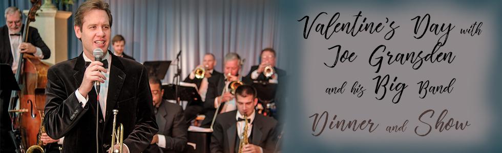 Joe Gransden Valentine S Dinner Big Band Love Orchestra Tickets