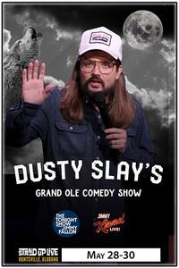 Dusty slay may 28 30