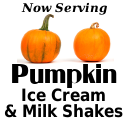 Now Serving Pumpkin Ice Cream and Shakes
