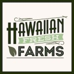 HAWAIIAN FRESH FARMS: Seafood chowder with day boat line-caught fish, Hawaiian Fresh Farms vegetables; kalua pork quesadilla with goat cheese crema, garden fresh salsa; Superfood Pesto Pasta with mac nut moringa pesto, roasted chicken, heirloom cherry tomatoes; sweet and sour meatballs with local peppers, onions over rice