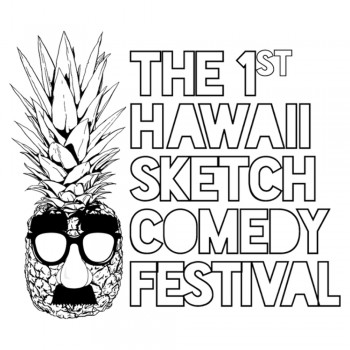 Hawaii Sketch Comedy Festival