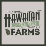 Hawaiian Fresh Farms