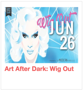 Art After Dark: Wig Out