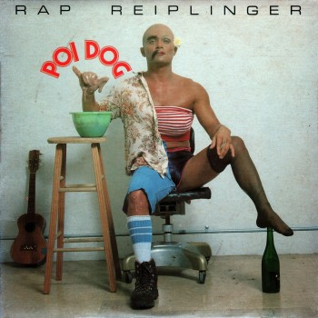 Poi Dog, one of the most popular of Rap Reiplinger's nine comedy albums.