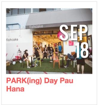 PARK(ing) Day Pau Hana