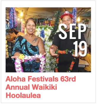 Aloha Festivals 63rd Annual Waikiki Hoolaulea