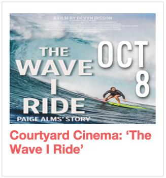 Courtyard Cinema: 'The Wave I Ride'
